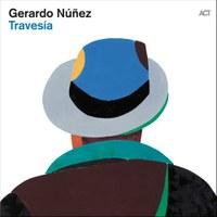Gerardo Nunez : Travesia