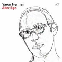 Yaron Herman : Alter Ego